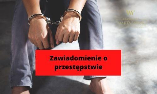 zawiadomienie o przestępstwie